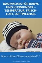 Raumklima für Babys und Kleinkinder